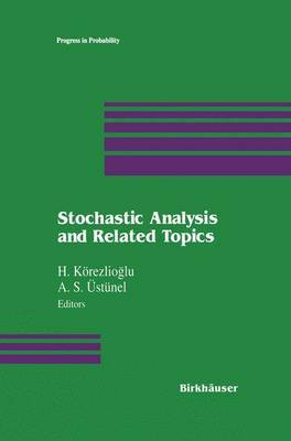 Stochastic Analysis and Related Topics