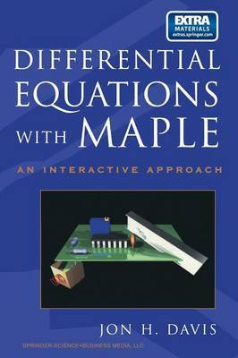 Differential Equations with Maple: An Interactive Approach