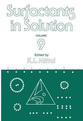 Surfactants in Solution: Volume 9