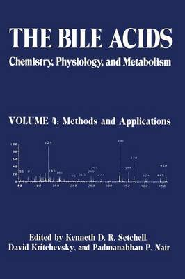 The The Bile Acids: Chemistry, Physiology, and Metabolism: Volume 4: The Bile Acids: Chemistry, Physiology, and Metabolism Methods and Applications