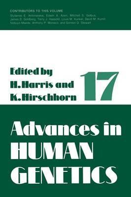 Advances in Human Genetics 1: Volume 17