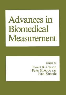 Advances in Biomedical Measurement