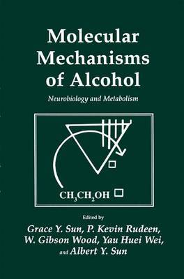 Molecular Mechanisms of Alcohol: Neurobiology and Metabolism