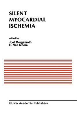 Silent Myocardial Ischemia: Proceedings of the Symposium on New Drugs and Devices October 15-16, 1987, Philadelphia, Pennsylvania
