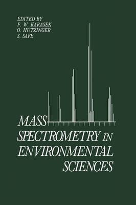 Mass Spectrometry in Environmental Sciences