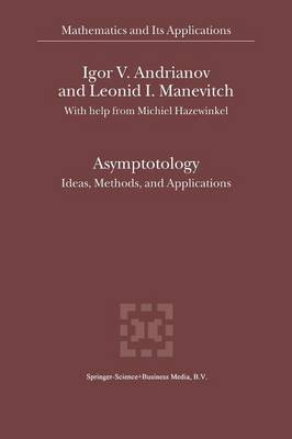 Asymptotology: Ideas, Methods, and Applications