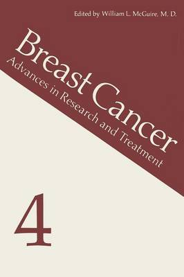 Breast Cancer 4: Advances in Research and Treatment
