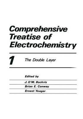 Comprehensive Treatise of Electrochemistry: The Double Layer