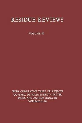 Residue Reviews: Residues of Pesticides and Other Foreign Chemicals in Foods and Feeds