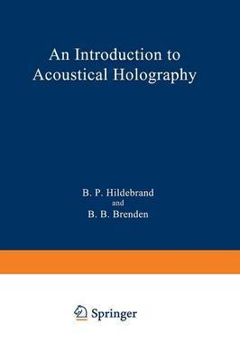 An Introduction to Acoustical Holography