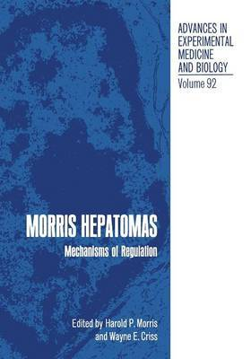 Morris Hepatomas: Mechanisms of Regulation