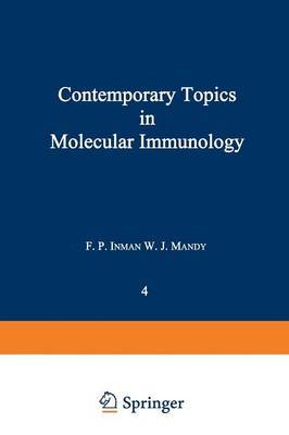 Contemporary Topics in Molecular Immunology: Volume 4