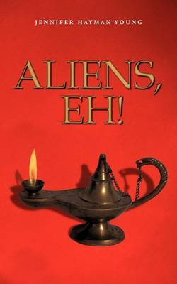 Aliens, Eh !
