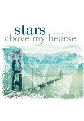 Stars Above My Hearse