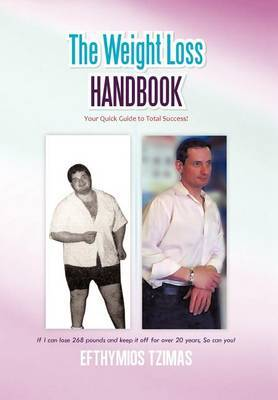 The Weight Loss Handbook: Your Quick Guide to Total Success!