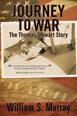Journey to War: The Thomas Stewart Story