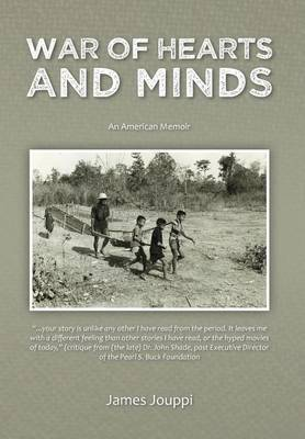 War of Hearts and Minds: An American Memoir