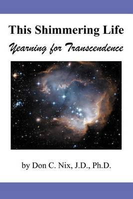 This Shimmering Life: Yearning for Transcendence