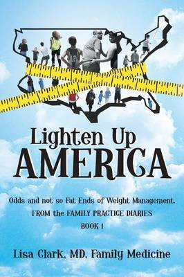 Lighten Up, America: Odds and Not-So-Fat Ends of Weight Management