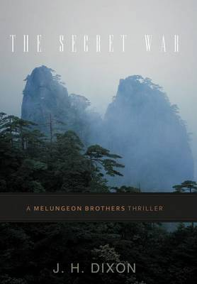 The Secret War: A Melungeon Brothers Thriller
