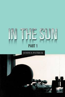 In the Sun: Part 1