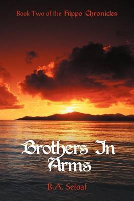Brothers in Arms: Book Two of the Hippo Chronicles