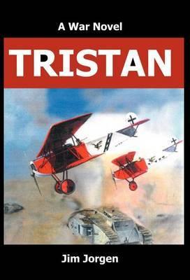 Tristan: A War Novel