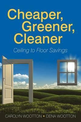Cheaper, Greener, Cleaner: Ceiling to Floor Savings