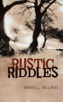 Rustic Riddles