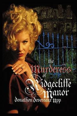 The Murderess of Ridgecliffe Manor