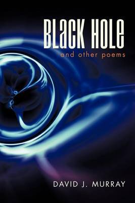 Black Hole and Other Poems