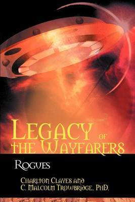 Legacy of the Wayfarers: Rogues