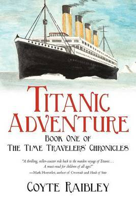 Titanic Adventure: The Time Travelers' Chronicles