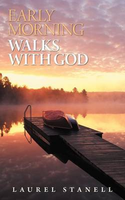 Early Morning Walks with God