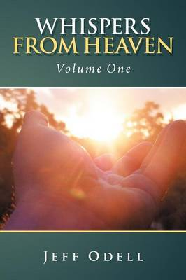 Whispers from Heaven: Volume One