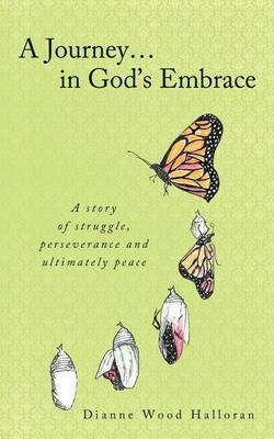 A Journey in God's Embrace