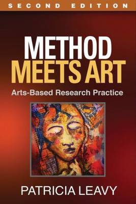 Method Meets Art: Arts-Based Research Practice