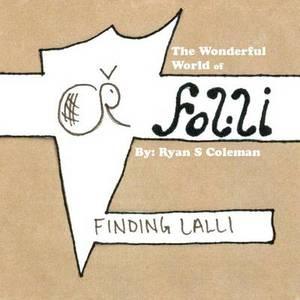 The Wonderful World of Folli: Finding Lalli