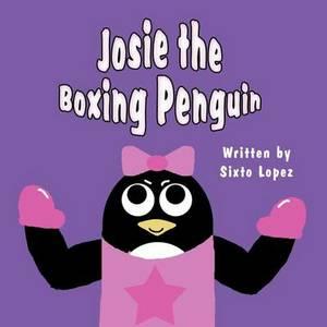 Josie the Boxing Penguin