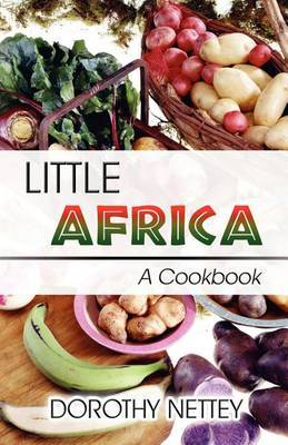 Little Africa: A Cookbook