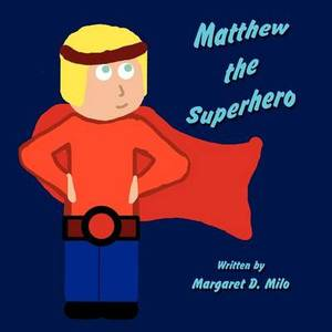 Matthew the Superhero