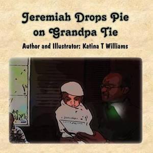 Jeremiah Drops Pie on Grandpa Tie