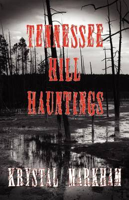 Tennessee Hill Hauntings