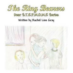 The Ring Bearers: Dear S.T.E.P.M.O.M.E Series
