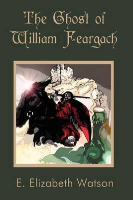 The Ghost of William Feargach