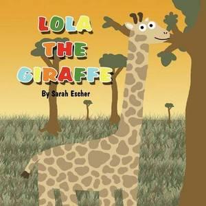 Lola the Giraffe