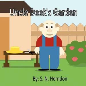Uncle Deek's Garden