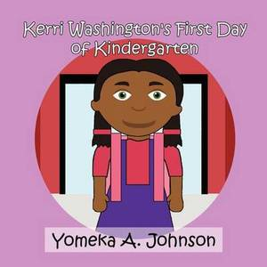 Kerri Washington's First Day of Kindergarten