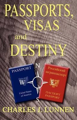 Passports, Visas and Destiny