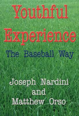 Youthful Experience: The Baseball Way